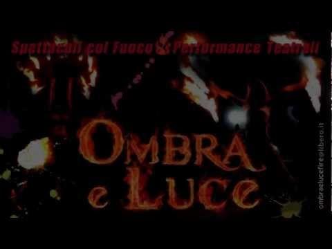 Ombra e Luce A.A.- PerformAzione Fuoco 1 - YouTube