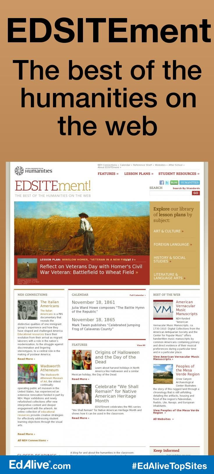 EDSITEment | The best of the humanities on the web | Combines history with language arts, foreign language, art, and music to give students the total humanities experience through high-quality lesson plans that promote critical thinking. #SocialStudies #EdAliveTopSites