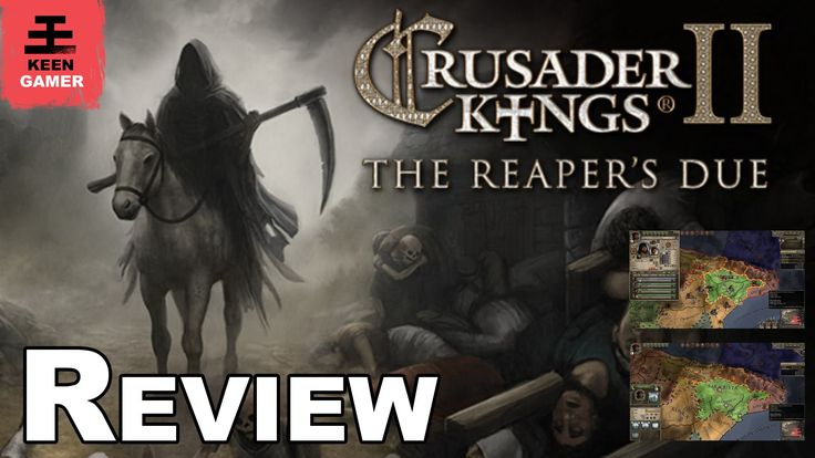 Crusader Kings II: The Reaper's Due Review