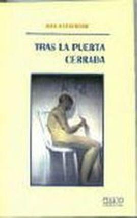 """""""tras la puerta cerrada"""", deAna Alejandre, Mileto Ediciones, 2003. Primera edición de esta obra"""