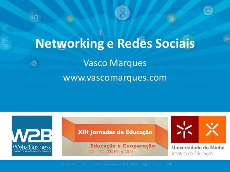 Networking e Redes Sociais – Jornadas Educação – Universidade do Minho