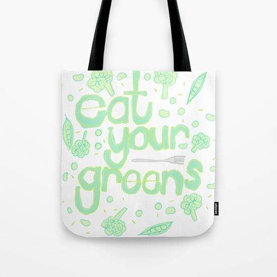 "Eat your greens tote bag $18.00 Our quality crafted Tote Bags are hand sewn in America using durable, yet lightweight, poly poplin fabric. All seams and stress points are double stitched for durability. Available in 13"" x 13"", 16"" x 16"" and 18"" x 18"" variations, the tote bags are washable, feature original artwork on both sides and a sturdy 1"" wide cotton webbing strap for comfortably carrying over your shoulder."