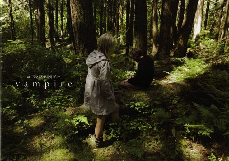 """vampire"" shunji iwai movie"
