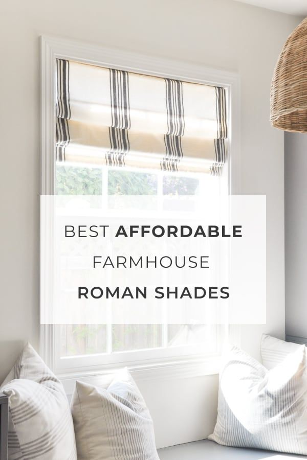 Best Roman Shades For Farmhouse Style In 2021 Window Treatments Living Room Farmhouse Window Treatments Roman Shades Living Room