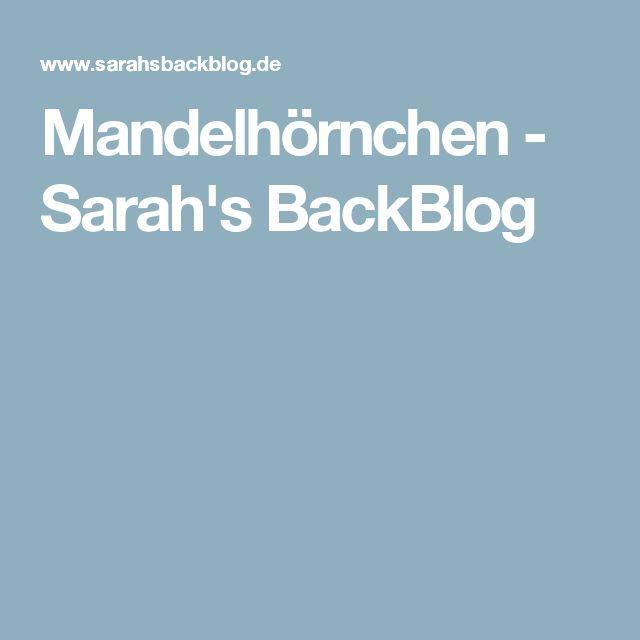 Mandelhörnchen - Sarah's BackBlog