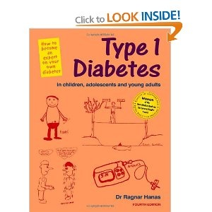 Type 1 Diabetes in Children, Adolescents and Young Adults: How to Become an Expert on Your Own   Diabetes (This is the book recommended by our Diabetes doctor)