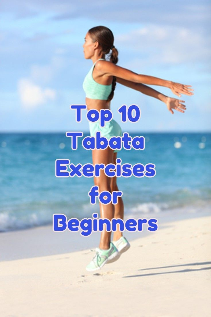 Looking for Tabata exercises for beginners? Here are some of the most effective Tabata exercises for beginners that will work for the more advanced, too.