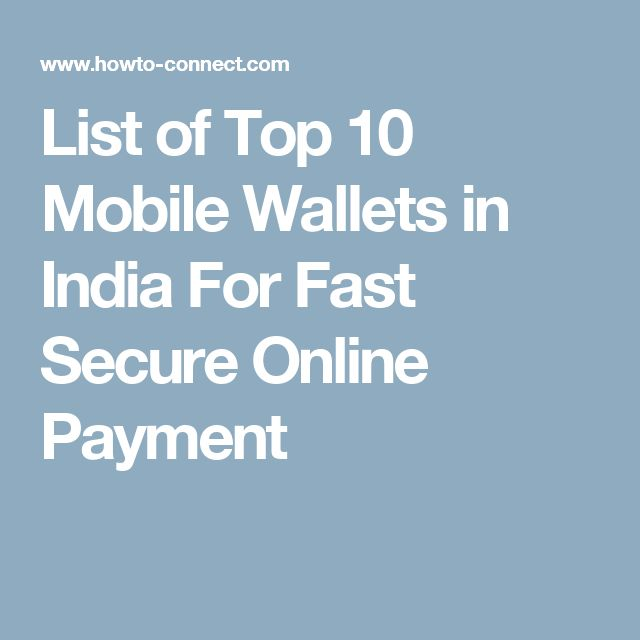 List of Top 10 Mobile Wallets in India For Fast Secure Online Payment