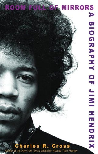 Bestseller Books Online Room Full of Mirrors: A Biography of Jimi Hendrix Charles R. Cross $10.87  - http://www.ebooknetworking.net/books_detail-0786888415.html