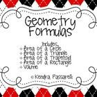 This pack includes five geometry formulas for 4th-8th grade.  Formulas include: *Area of a circle *Area of a triangle *Area of a trapezoid *Area of...