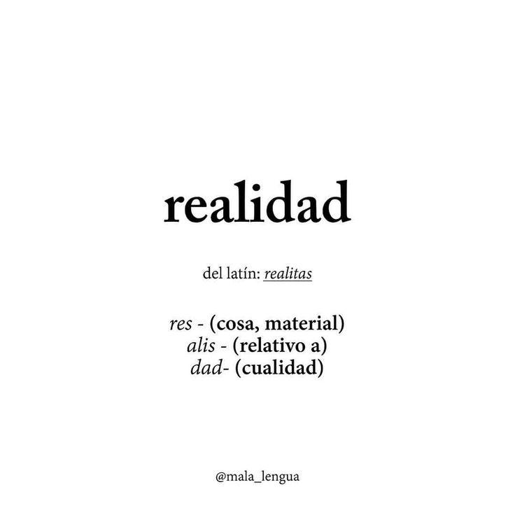 Los ojos solo ven lo que la mente esta preparada para comprender #realidad#real#cosas#materia#etimologia#malalengua