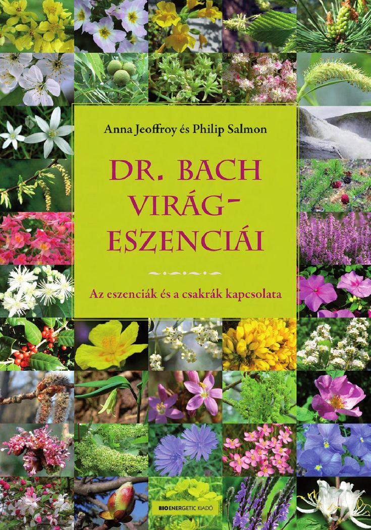 """Anna Jeoffroy és Philip Salmon: Dr. Bach virágeszenciái  """"A bennünket létrehozó és éltető energia a legtisztább univerzális energiából származik. Amíg ez az éltető energia szabadon áramlik a testünkben, jó egészségnek örvendünk. Amikor azonban az energiaáramlás akadályokba ütközik, testünk megbetegszik, és fokozatosan elhal. Az életet adó energia áramlását úgy is említik, mint a tudat útját a testben."""""""
