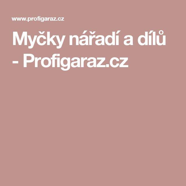 Myčky nářadí a dílů - Profigaraz.cz