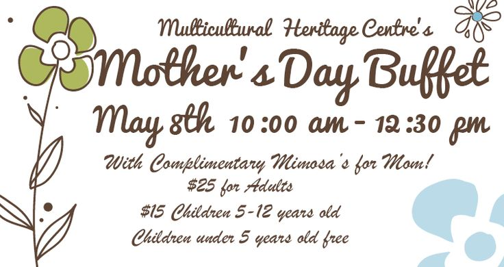 Mother's Day Buffet May 8th 10:00 am – 12:30 pm With Complimentary Mimosa's for Mom! Reservations Required – ph# 780 963 2777 $25 for Adults $15 Children 5-12 years old Children under …