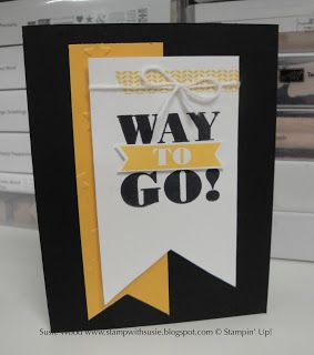 handmade congratulations card from Stamp with Susie ... bold graphic look ... black, white and chromium yellow .. luv it! ... Stampin' Up!