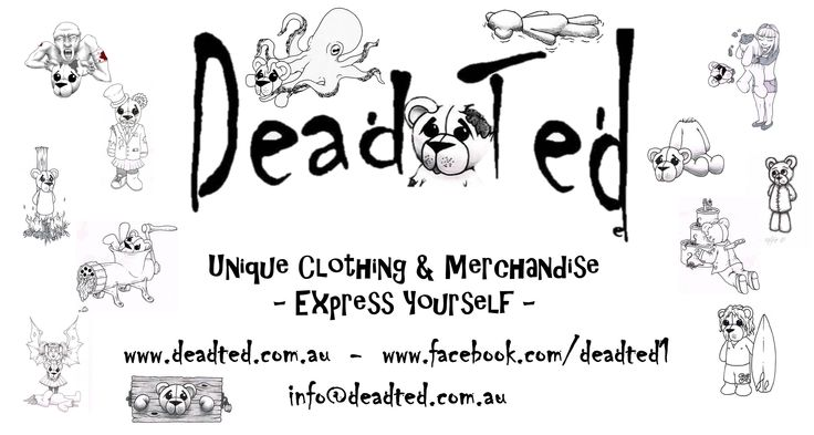 Hi everyone! I am here to share my range of clothing & merchandise! I am Australian based but have a worldwide following on social media. How about following me to keep up to date with out latest products and pics :) See you soon, Dead Ted