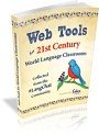 Web Tools for 21st Century World Language Classooms - Calio article on flipping the classroom