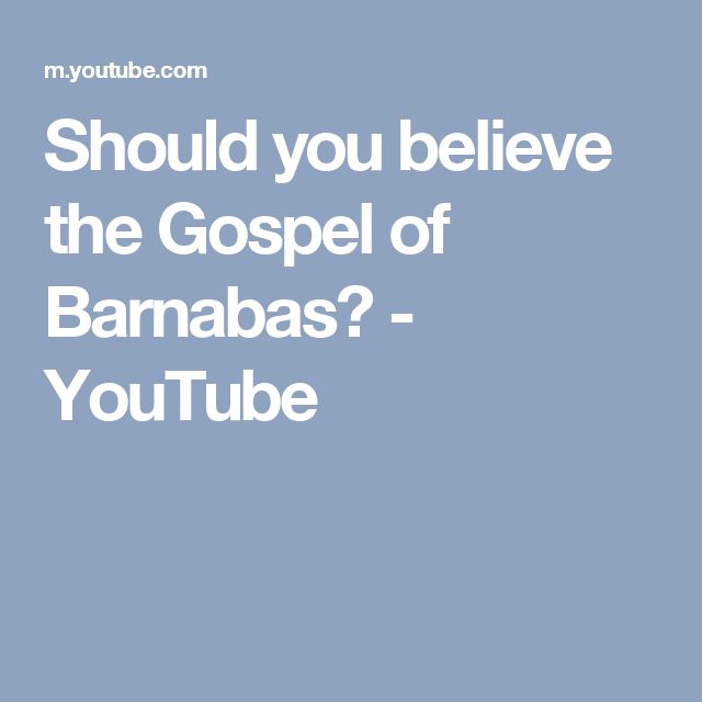 Should you believe the Gospel of Barnabas? - YouTube
