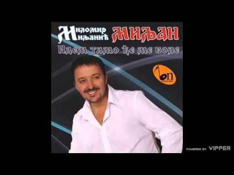 Milomir Miljanic - dje nestade onaj soko - (Audio 2009) - YouTube