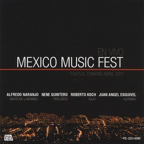 Mexico Music Fest (En Vivo, Tuxtla Chiapas Abril 2011) [CD]