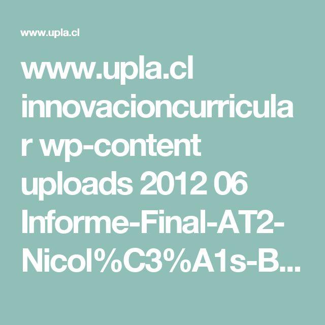 www.upla.cl innovacioncurricular wp-content uploads 2012 06 Informe-Final-AT2-Nicol%C3%A1s-Bonnefoy.pdf