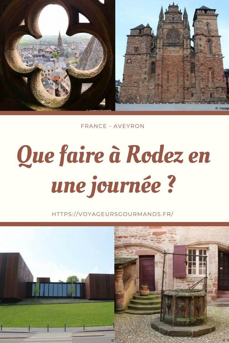 Que Faire A Rodez En Une Journee Aveyron Blog Voyageurs