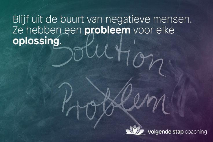 Zorg dat negatieve mensen jouw niet negatief beïnvloeden.   #coach #eindhoven