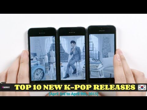 Top 10 New K-Pop Song Releases (April 3rd to April 9th, 2015) - YouTube
