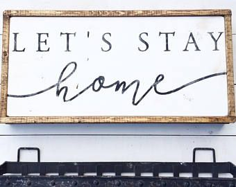 Let's stay home | Modern farmhouse sign | Hand painted sign | Welcome entry sign | Framed wood sign | Minimalist sign, rustic, farmhouse, sign, home decor, diy decor, farmhouse sign, framed farmhouse sign, home decor, diy decor, living room, family room, bedroom, entry way, hallway, kitchen, dining room, bathroom, wall decor, wall art bench, office, entry way sign, hallway sign, entryway sign, gifts, presents, home decor #afflink