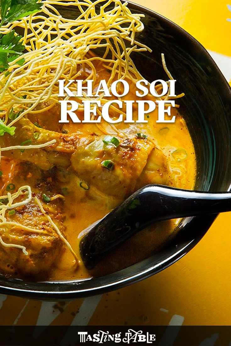 Make coconut-curry noodle soup known as khao soi, which hails from the Chiang Mai province of Northern Thailand.