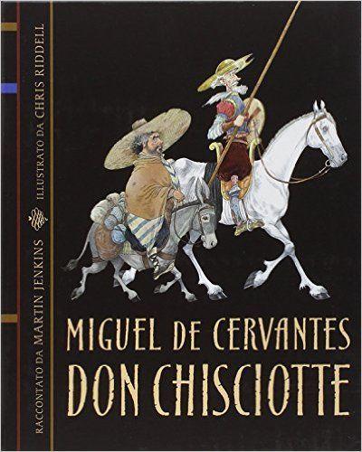 """""""Don Chisciotte"""" Miguel de Cervantes  (Il castoro)"""