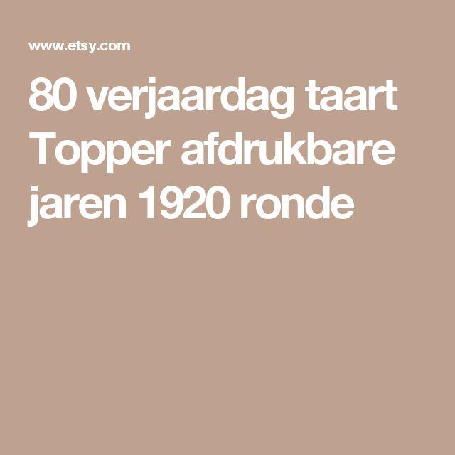 80 verjaardag taart Topper afdrukbare jaren 1920 ronde