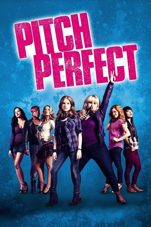 Watch Pitch Perfect (2012) Full Movie HD Free Download