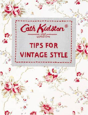 Tips for Vintage Style by Cath Kidston #home #books