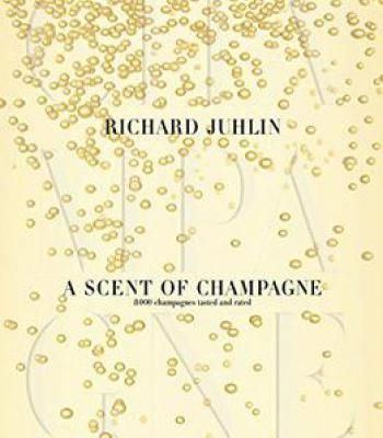 A Scent Of Champagne: 8000 Champagnes Tested And Rated PDF