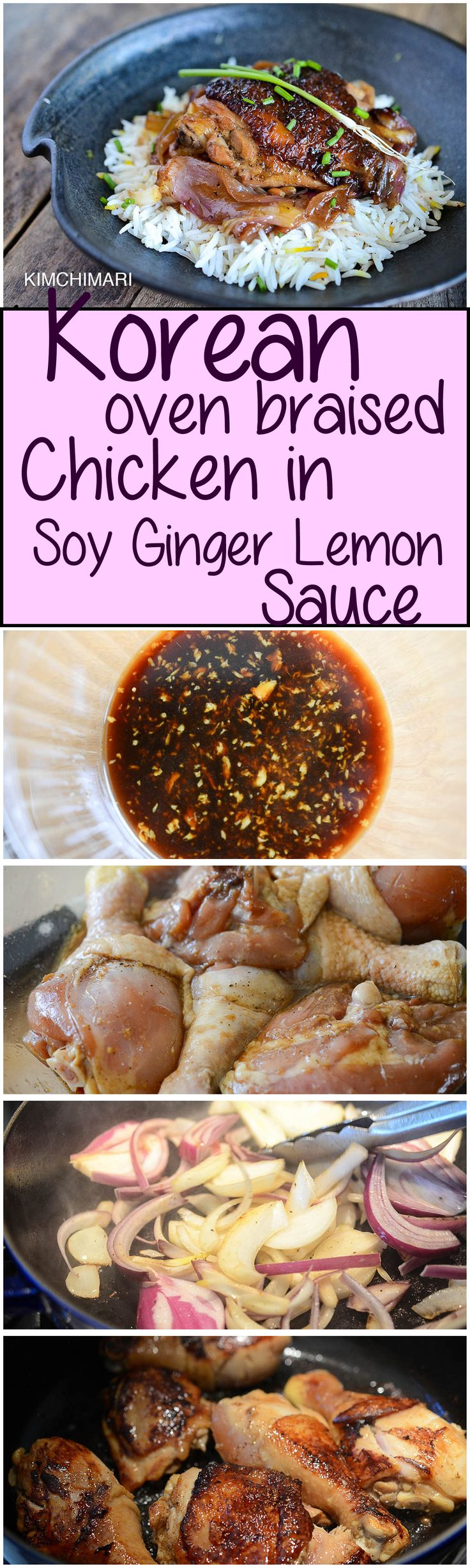 Marinated chicken in soy sauce, ginger and lemon is seared and then braised in the oven until tender and crisp. | Kimchimari.com