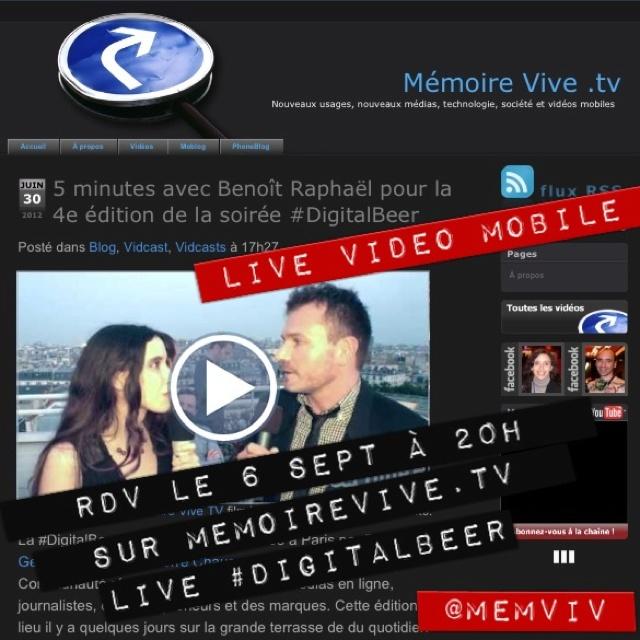 RDV le 6.09 vers 20h sur http://memoirevive.tv : live vidéo mobile en direct du #DigitalBeer ! Suivez @memviv
