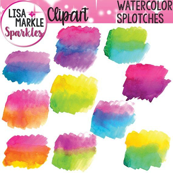 Watercolor Clipart Watercolor Paint Clipart Watercolor Splotches
