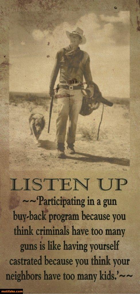 listen-gun-buy-back-quotation-demotivational-posters-1386463606.jpg (488×1024)