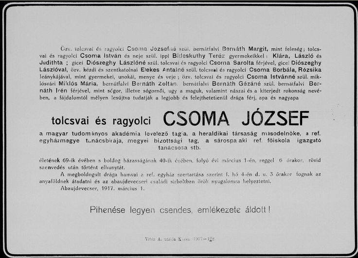Csoma József   (Rásony, 1848. június 27. – Budapest, 1917. március 1.)  Az elsők között tanulmányozta a címeres sírköveket és a középkori címeres pecséteket. A teljes heraldikaiszakirodalom ismeretében kezdte meg publikációs tevékenységét.  Alapvető jelentőségű kézikönyve aMagyar nemzetségi címerek, amelyben tizenkilenc nemzetség címerét írta le részletesen, tizenegyet vázlatosan. Megállapította egyebek mellett az Abák, az Ákosok és a Hont-Pázmány nemzetség címerét.  A magyar heraldika…
