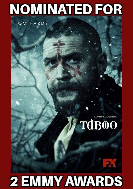 CONGRATULATIONS TOM!!! Taboo has 2 Emmy Nominations- Outstanding Special Visual Effects in Supporting Role & Outstanding Music Composition for a Series (Original Dramatic Score) Best of Luck... My fingers are crossed!