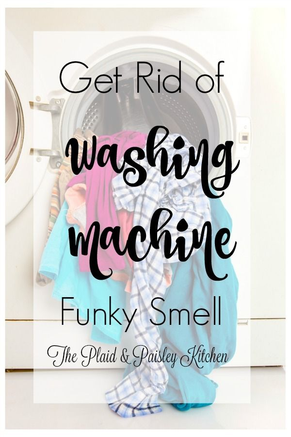 Best 25 Washing Machine Smell Ideas On Pinterest Clean