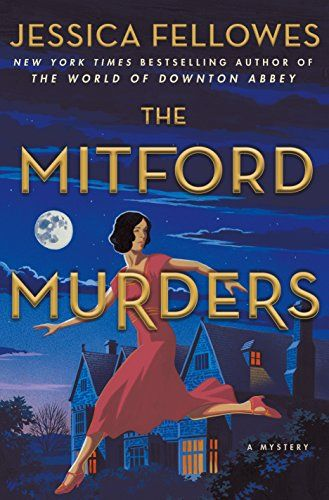 The Mitford Murders: A Mystery by Jessica Fellowes https://www.amazon.com/dp/1250170788/ref=cm_sw_r_pi_dp_U_x_ZT4AAb489NRZD