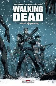 WALKING DEAD (T1) - Robert Kirkman, Charlie Adlard