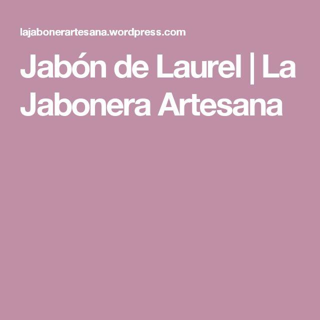 Jabón de Laurel | La Jabonera Artesana