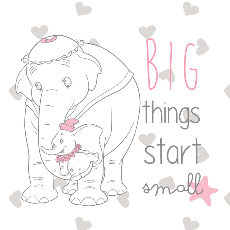 Disney Quotes Baby Girl: Be Thankful For The Little Things. #Dumbo #DisneyBaby