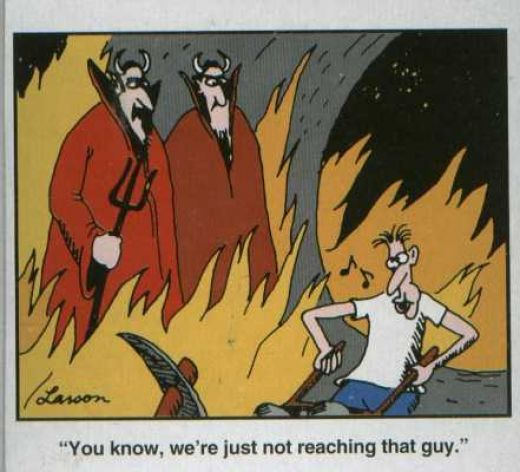 "Gary Larson's Far Side Cartoons. I have discovered that I don't get along well with people who don't ""get"" Gary Larson."