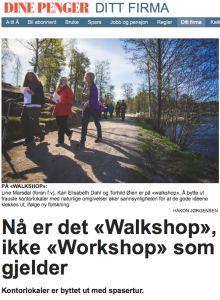 Ny trend! Nå er det Walkshop, ikke Workshop som gjelder.  Nettsak i Dine Penger oktober 2014.