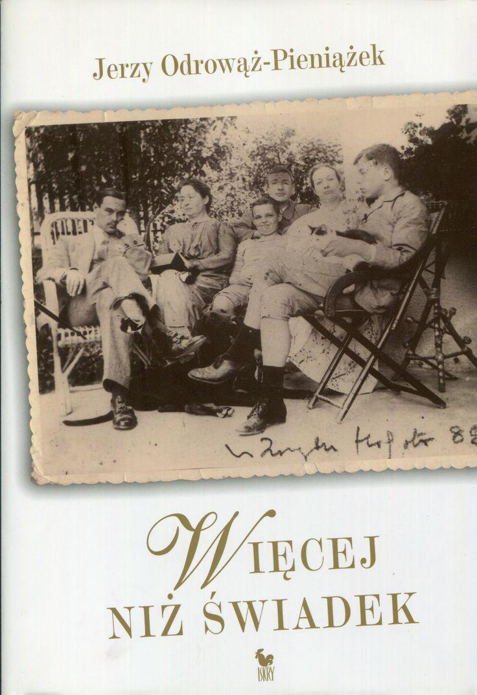 """""""Więcej niż świadek"""" Jerzy Odrowąż-Pieniążek Cover by Andrzej Barecki Published by Wydawnictwo Iskry 2007"""