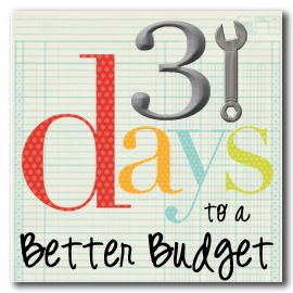 A Time for Everything: 31 Days to a Better Budget Series
